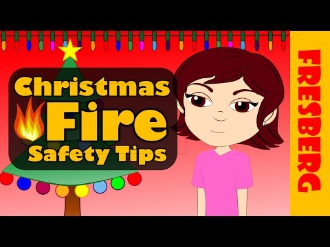 christmas fire safety tips for families kids educational videos or students